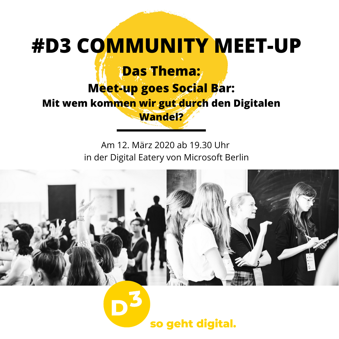 Flyer für das #D3-Community-Meet-up am 12.03. um 19:30 Uhr in der Digital Eatery zum Thema