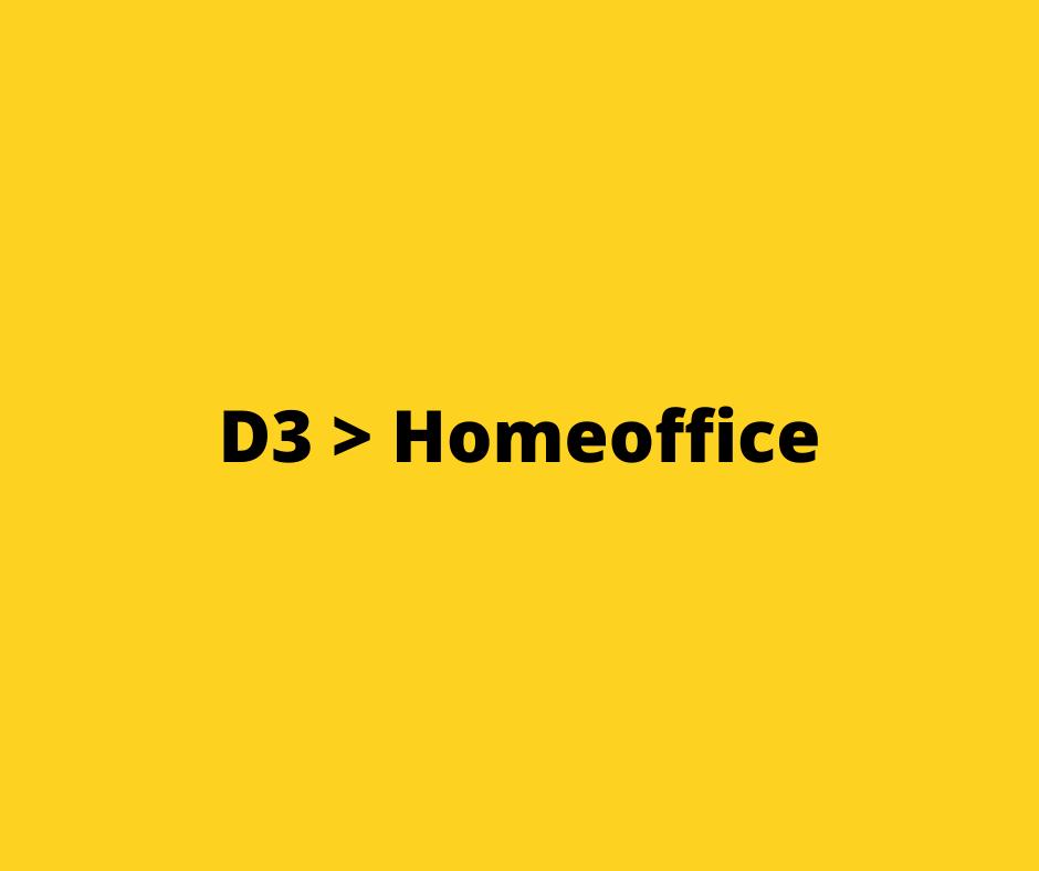 D3 > Homeoffice