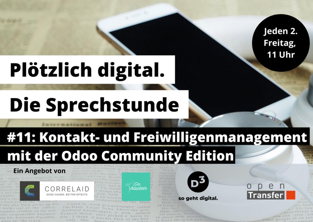 Ein Smartphone liegt auf einer gelblichen Zeitung. EIngeblendeter Text: Plötzlich digital. Die Sprechstunde. #12: Kontakt- und Freiwilligenmanagement mit der Odoo Community Edition