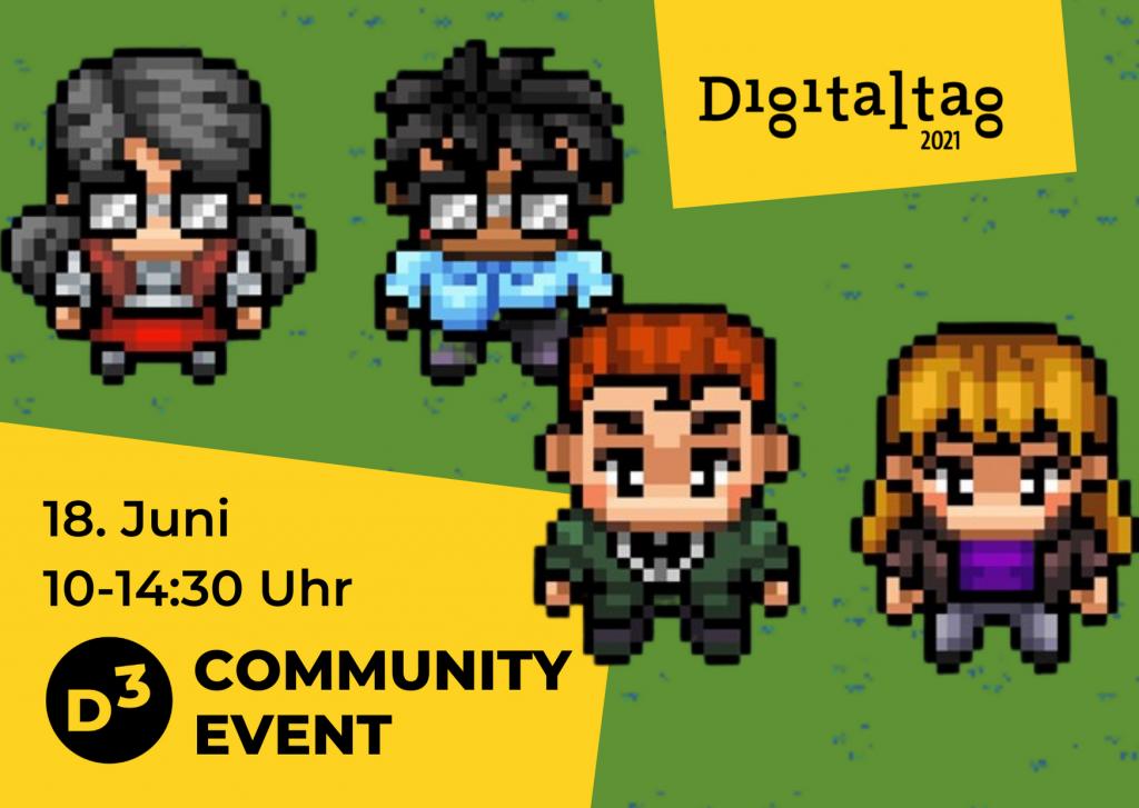 """Verpixelte Avatare auf grüner Wiese. Gelbe Blöcke mit Schriftzug """"18. Juni 10-14:30 D3 Community Event"""" und """"Digitaltag""""."""